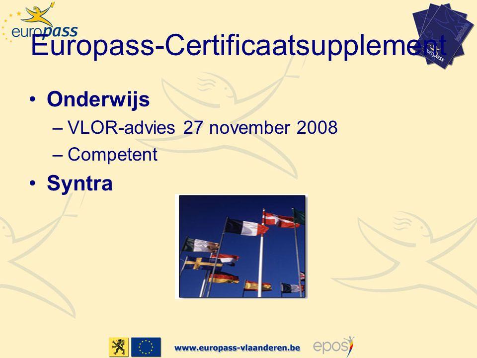 Europass-Certificaatsupplement Onderwijs –VLOR-advies 27 november 2008 –Competent Syntra