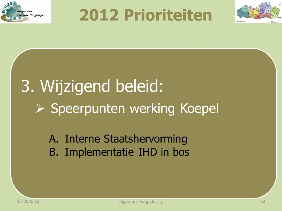12/06/2012Algemene Vergadering12 3.