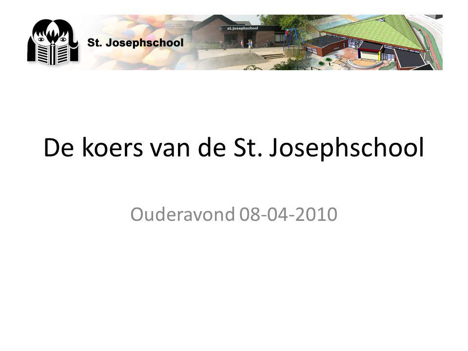De koers van de St. Josephschool Ouderavond 08-04-2010