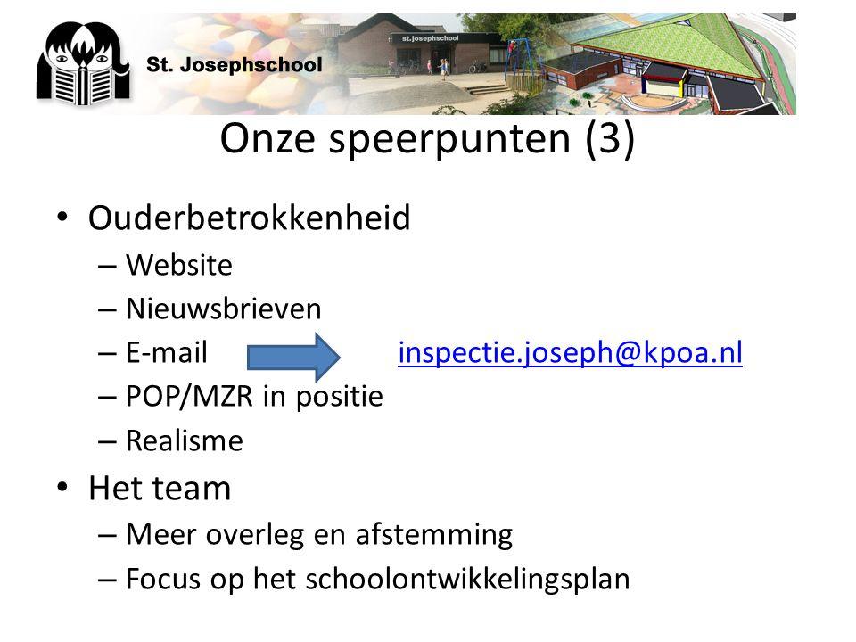 Onze speerpunten (3) Ouderbetrokkenheid – Website – Nieuwsbrieven – E-mailinspectie.joseph@kpoa.nlinspectie.joseph@kpoa.nl – POP/MZR in positie – Real