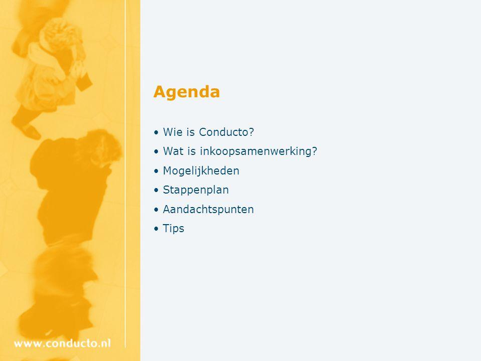 Agenda Wie is Conducto? Wat is inkoopsamenwerking? Mogelijkheden Stappenplan Aandachtspunten Tips