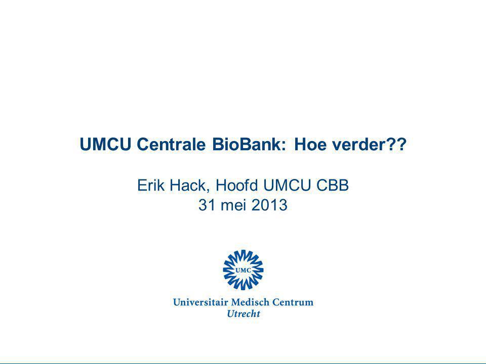 Waarom Symposium UMCU CBB Informatie aan gebruikers wat CBB komende tijd gaat doen inzichtelijkheid Overleg met en input van gebruikers ivm spelregels en procedures CBB Gebruikers vriendelijkheid; duidelijkheid
