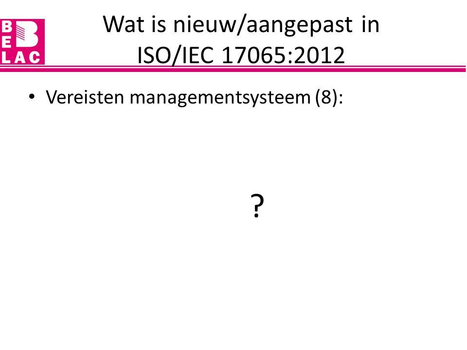 Vereisten managementsysteem (8): ?