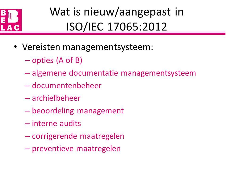 Vereisten managementsysteem: – opties (A of B) – algemene documentatie managementsysteem – documentenbeheer – archiefbeheer – beoordeling management –