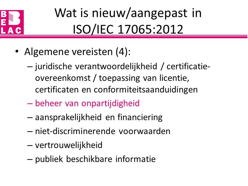 Overgang ISO/IEC 17065:2012 publicatie ISO/IEC 17065 op 15 september 2012 overgangsperiode van 3 jaar vanaf publicatiedatum (IAF-besluit 2012-09) alle certificatie-instellingen geaccrediteerd volgens ISO/IEC 17065:2012 tegen 15 september 2015 'GAP-analyse'