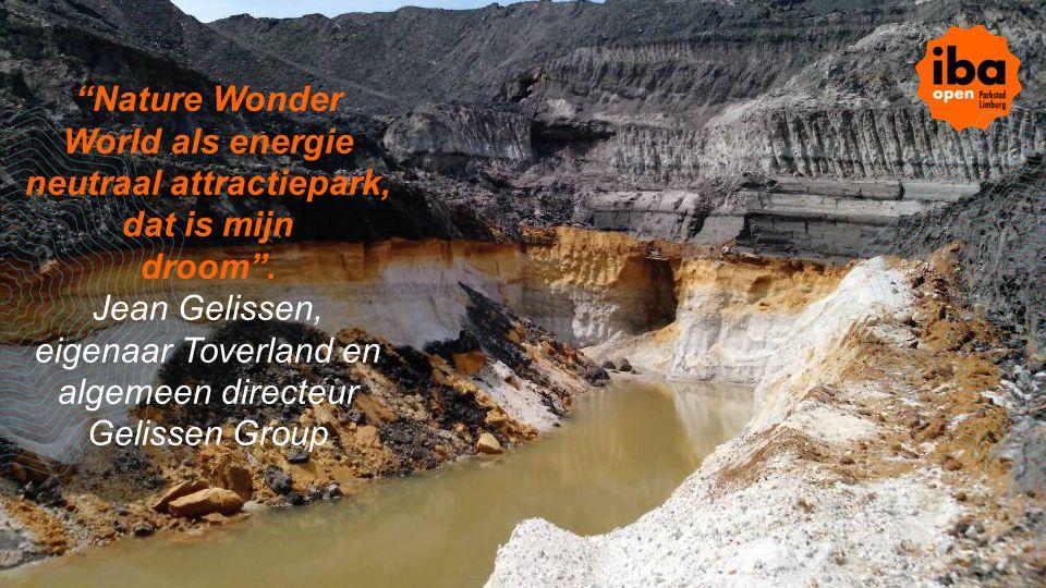 """""""Nature Wonder World als energie neutraal attractiepark, dat is mijn droom"""". Jean Gelissen, eigenaar Toverland en algemeen directeur Gelissen Group"""