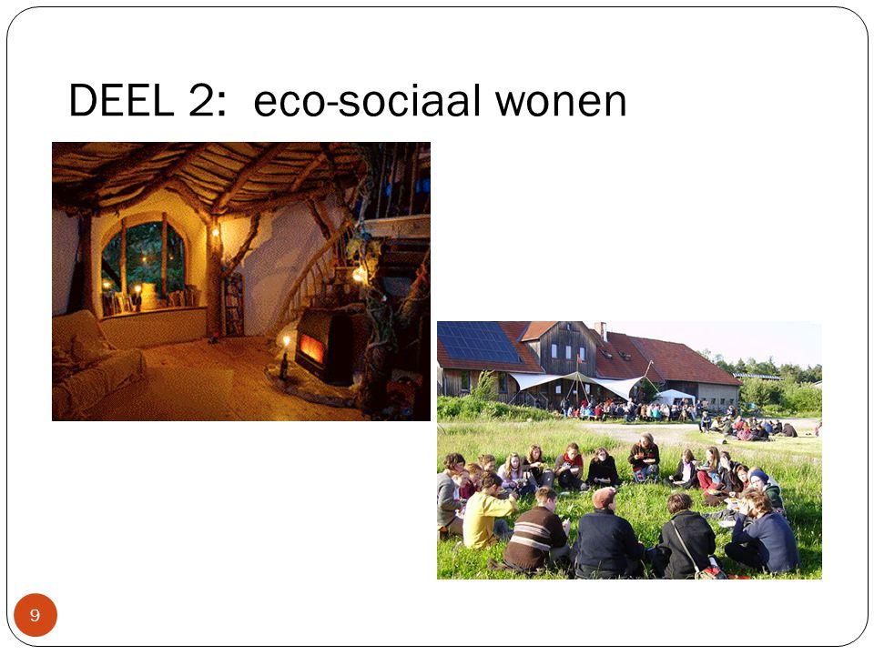 DEEL 2: eco-sociaal wonen 9