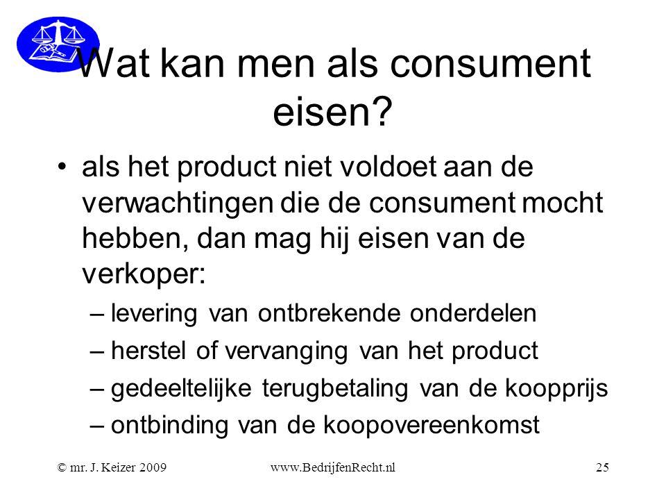 Wat kan men als consument eisen.