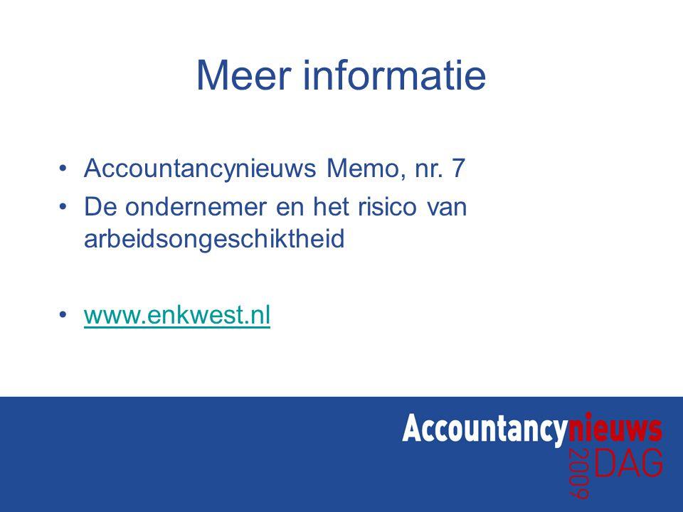 Meer informatie Accountancynieuws Memo, nr. 7 De ondernemer en het risico van arbeidsongeschiktheid www.enkwest.nl