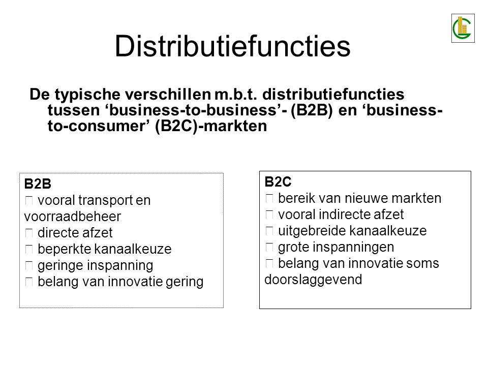 De typische verschillen m.b.t. distributiefuncties tussen 'business-to-business'- (B2B) en 'business- to-consumer' (B2C)-markten B2B vooral transport