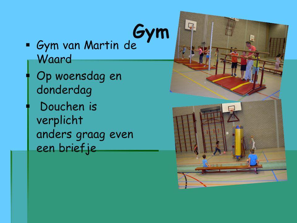 Gym   Gym van Martin de Waard   Op woensdag en donderdag   Douchen is verplicht anders graag even een briefje