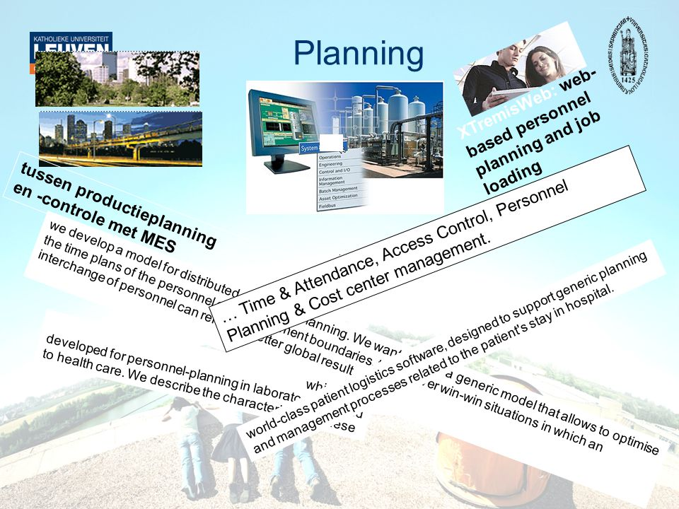 Planning XTremisWeb: web- based personnel planning and job loading we develop a model for distributed personnel planning. We want to build a generic m