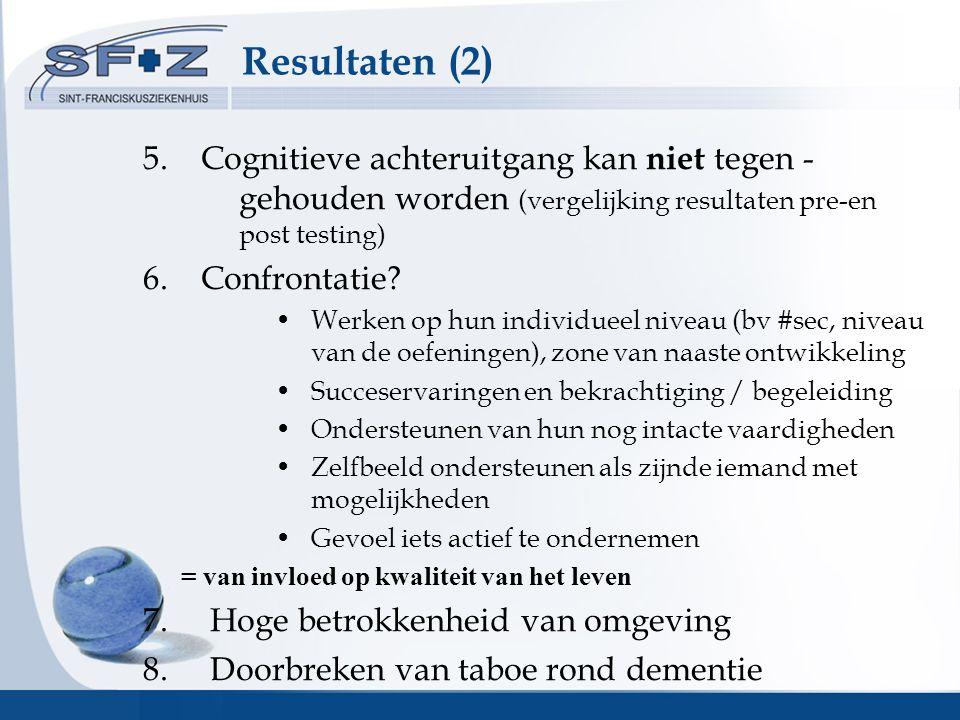 Resultaten (2) 5.