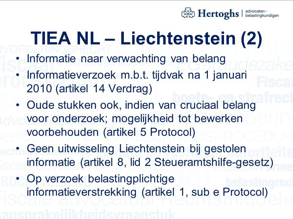 TIEA NL – Liechtenstein (2) Informatie naar verwachting van belang Informatieverzoek m.b.t. tijdvak na 1 januari 2010 (artikel 14 Verdrag) Oude stukke