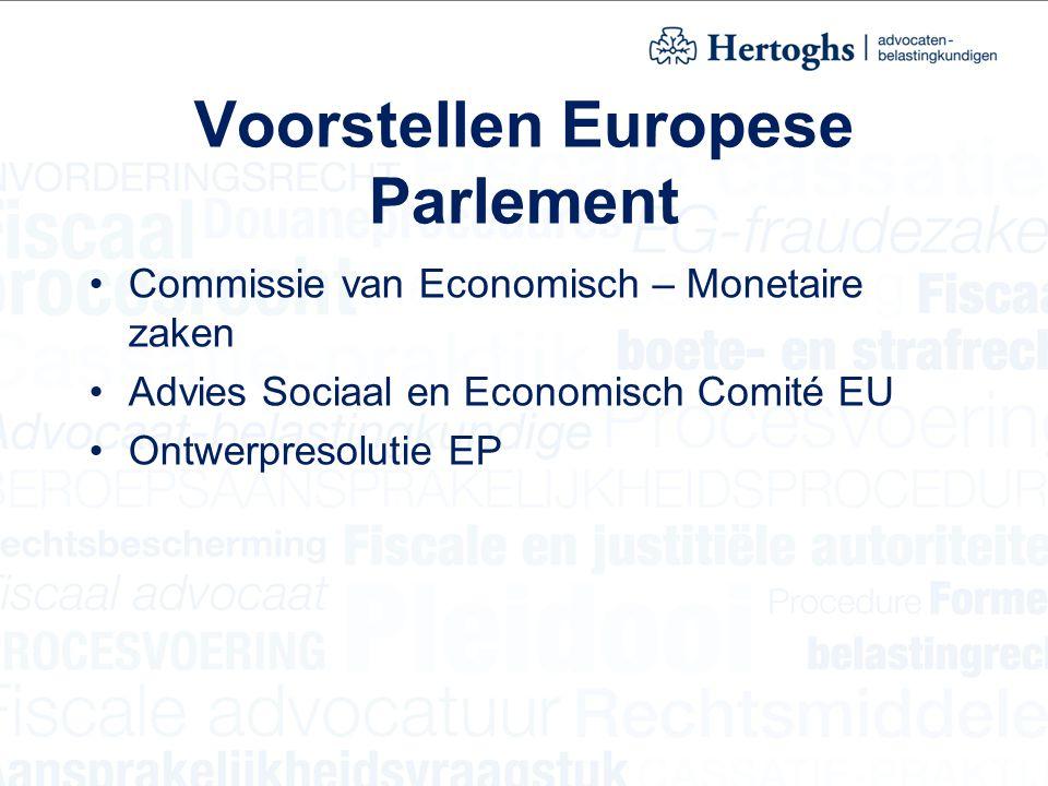 Voorstellen Europese Parlement Commissie van Economisch – Monetaire zaken Advies Sociaal en Economisch Comité EU Ontwerpresolutie EP