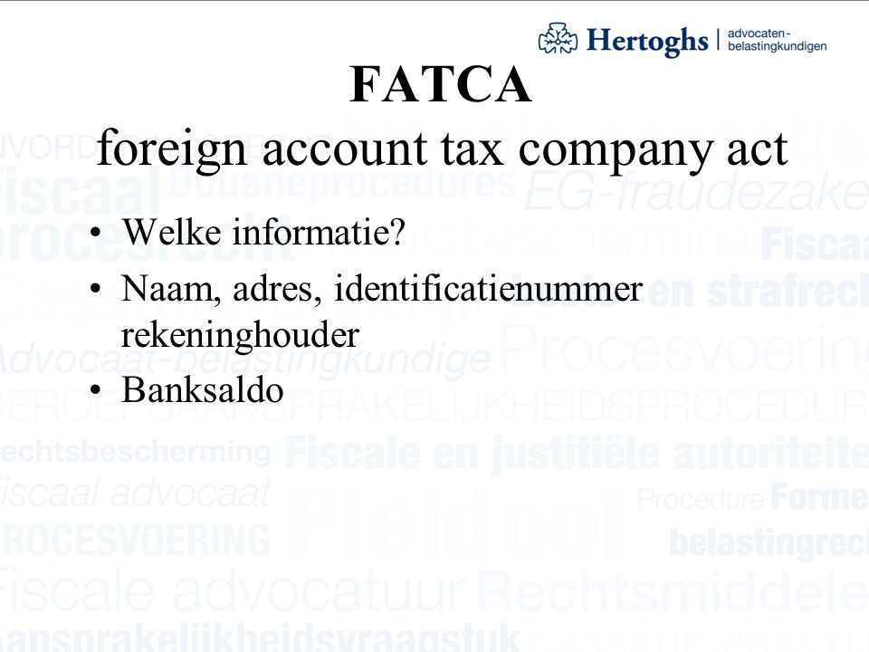 FATCA foreign account tax company act Welke informatie.