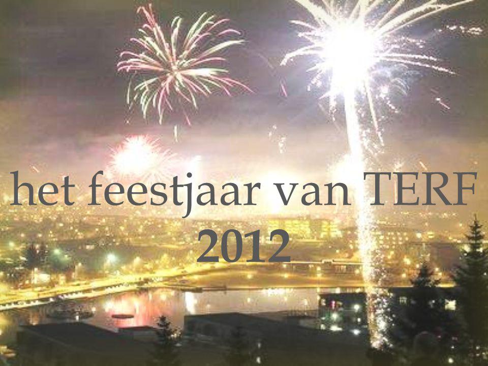 het feestjaar van TERF 2012