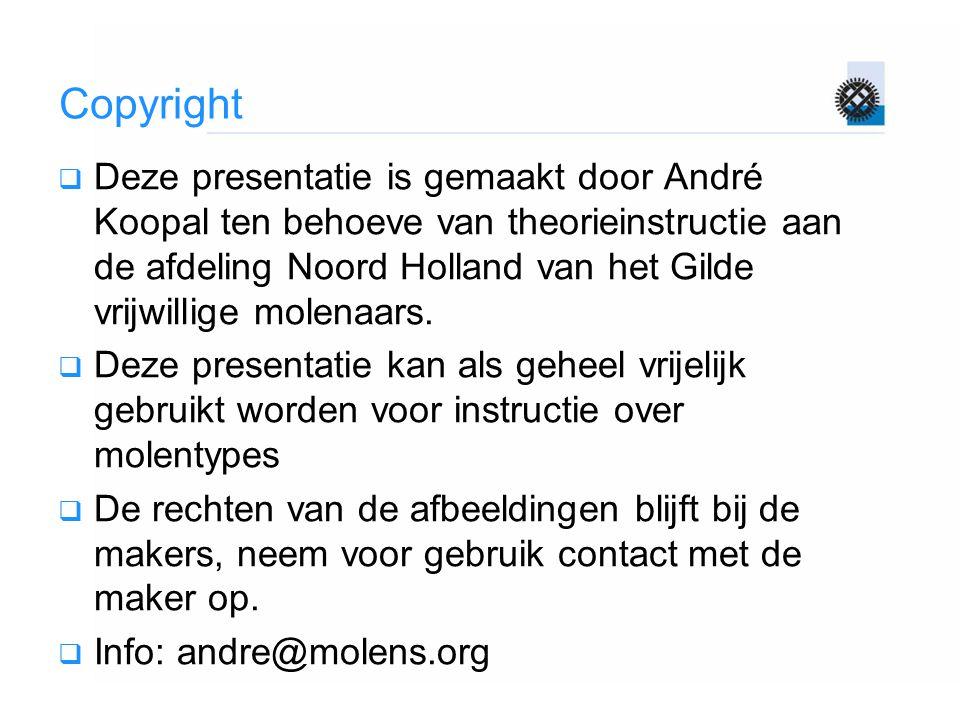 Copyright  Deze presentatie is gemaakt door André Koopal ten behoeve van theorieinstructie aan de afdeling Noord Holland van het Gilde vrijwillige mo