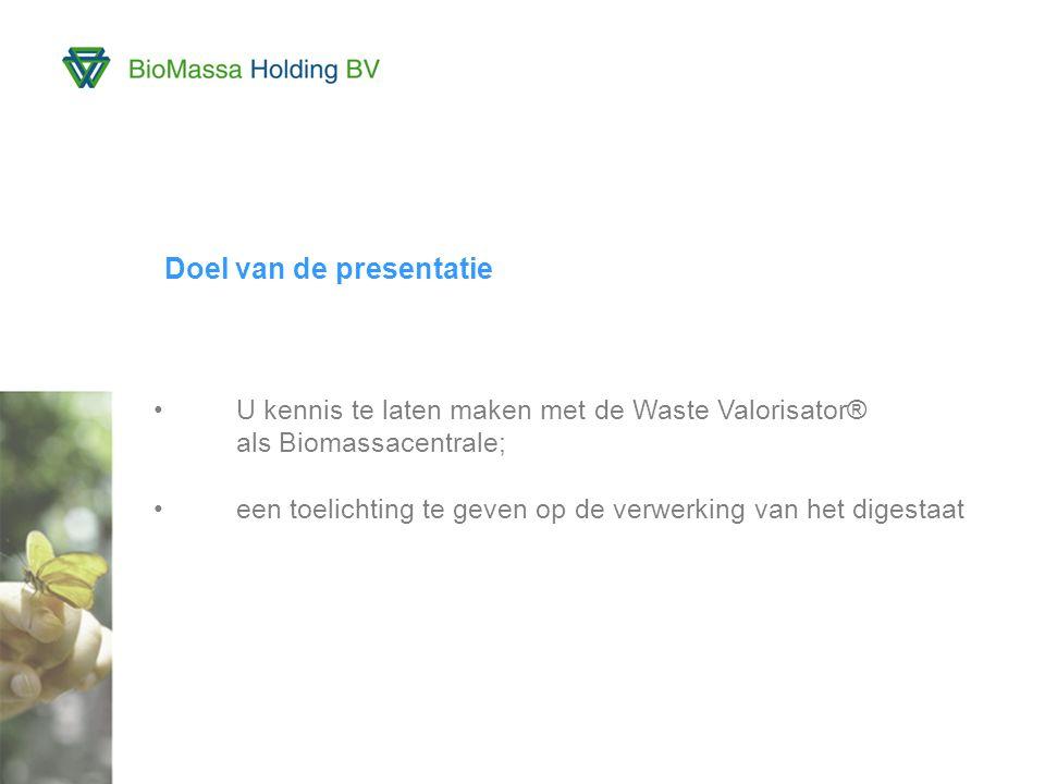 3 Doel van de presentatie U kennis te laten maken met de Waste Valorisator® als Biomassacentrale; een toelichting te geven op de verwerking van het digestaat