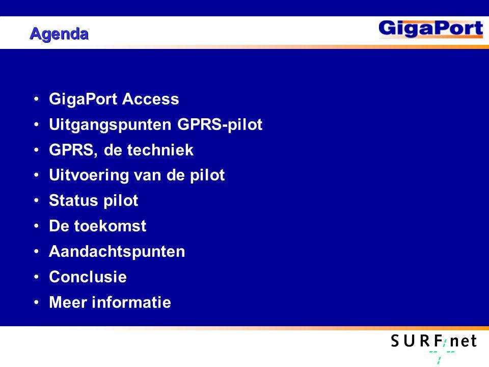 Agenda GigaPort Access Uitgangspunten GPRS-pilot GPRS, de techniek Uitvoering van de pilot Status pilot De toekomst Aandachtspunten Conclusie Meer inf