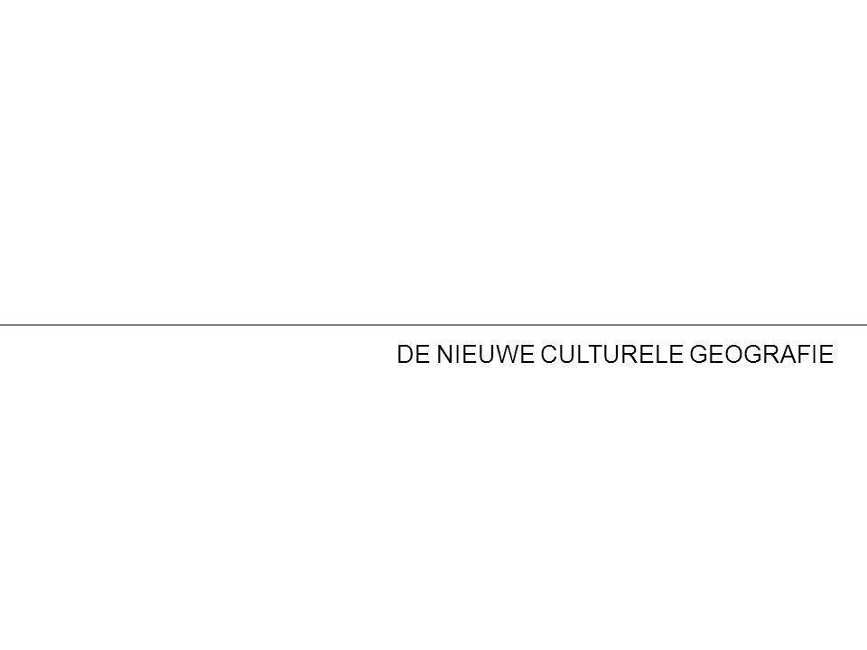 DE NIEUWE CULTURELE GEOGRAFIE