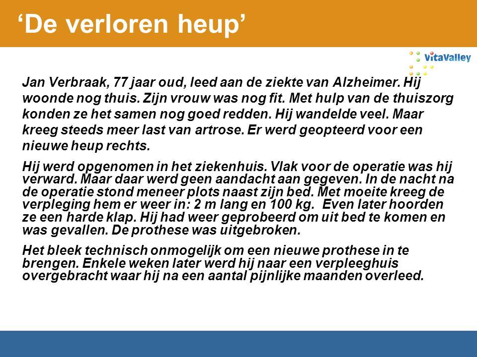 Jan Verbraak, 77 jaar oud, leed aan de ziekte van Alzheimer. Hij woonde nog thuis. Zijn vrouw was nog fit. Met hulp van de thuiszorg konden ze het sam