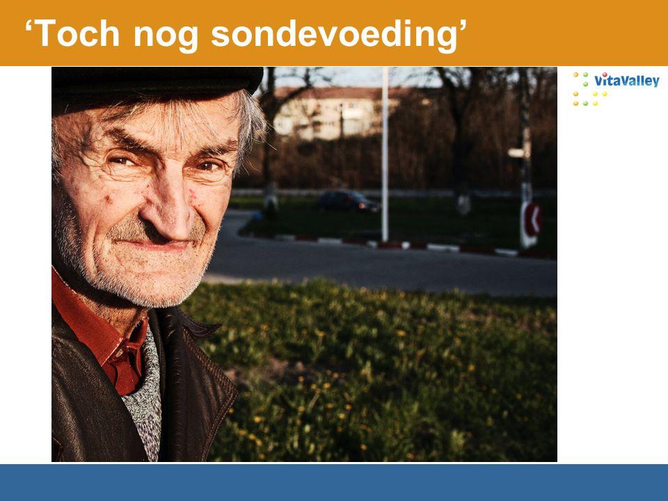 'Toch nog sondevoeding'