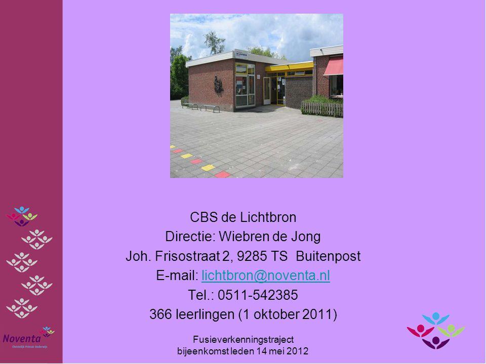 CBS de Lichtbron Directie: Wiebren de Jong Joh. Frisostraat 2, 9285 TS Buitenpost E-mail: lichtbron@noventa.nllichtbron@noventa.nl Tel.: 0511-542385 3