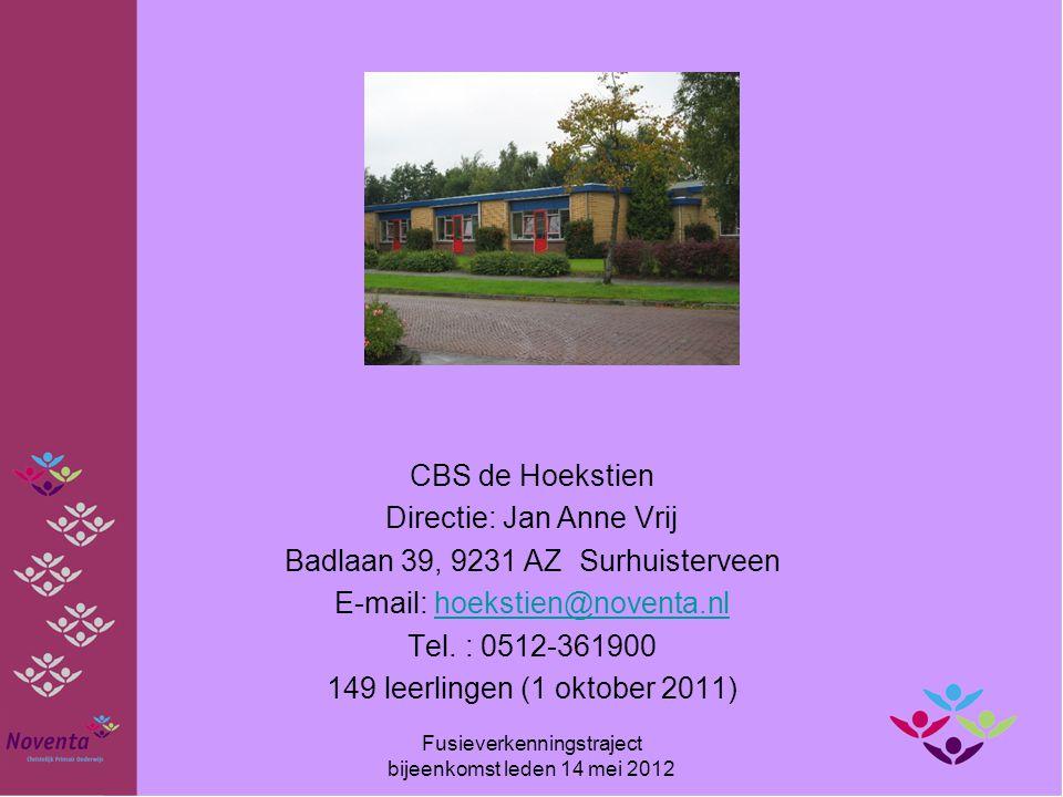 CBS de Hoekstien Directie: Jan Anne Vrij Badlaan 39, 9231 AZ Surhuisterveen E-mail: hoekstien@noventa.nlhoekstien@noventa.nl Tel. : 0512-361900 149 le