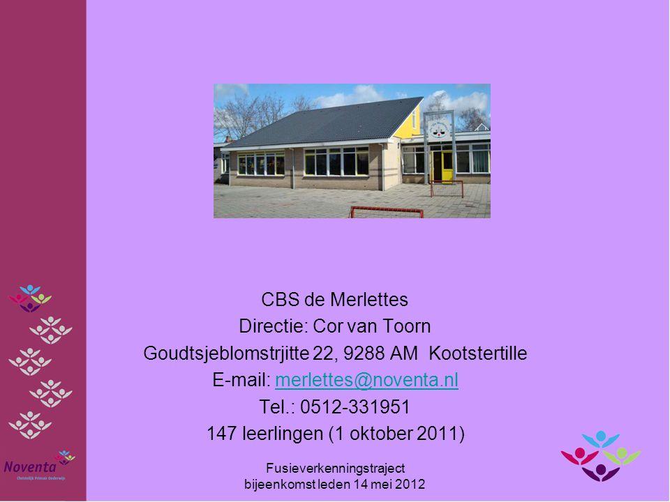 CBS de Merlettes Directie: Cor van Toorn Goudtsjeblomstrjitte 22, 9288 AM Kootstertille E-mail: merlettes@noventa.nlmerlettes@noventa.nl Tel.: 0512-33