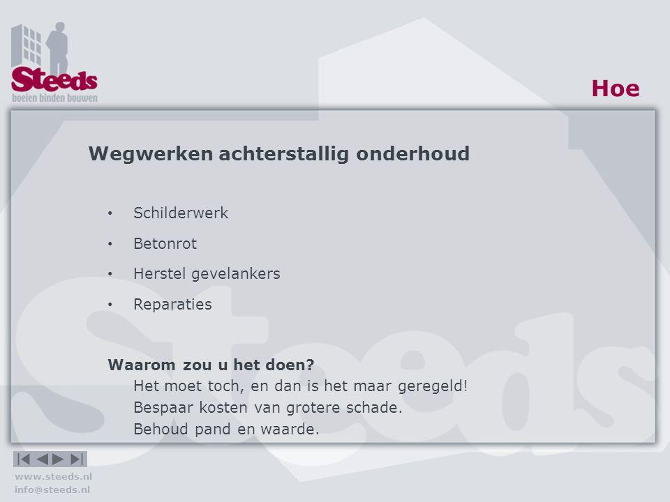 www.steeds.nl info@steeds.nl Hoe Opwaardering Vernieuwing entree schets nieuw entree bestaande situatie VOORBEELD!