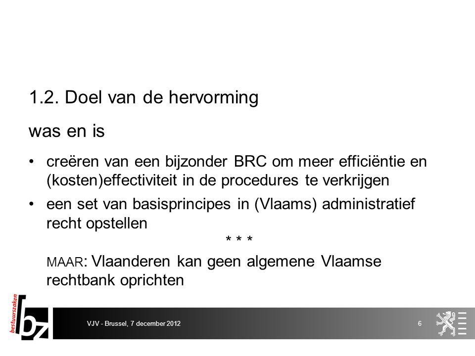 2.Het BRC: elementen van efficiëntie en effectiviteit 2.1.