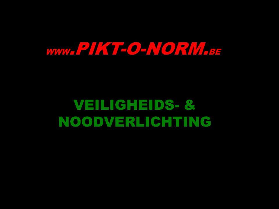 VEILIGHEIDS- & NOODVERLICHTING WWW.PIKT-O-NORM. BE