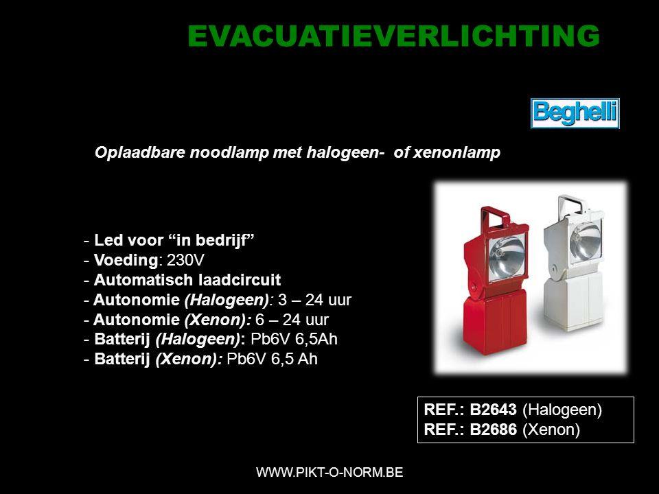 REF.: B2643 (Halogeen) REF.: B2686 (Xenon) - Led voor in bedrijf - Voeding: 230V - Automatisch laadcircuit - Autonomie (Halogeen): 3 – 24 uur - Autonomie (Xenon): 6 – 24 uur - Batterij (Halogeen): Pb6V 6,5Ah - Batterij (Xenon): Pb6V 6,5 Ah Oplaadbare noodlamp met halogeen- of xenonlamp WWW.PIKT-O-NORM.BE SCOUT IP40 EVACUATIEVERLICHTING
