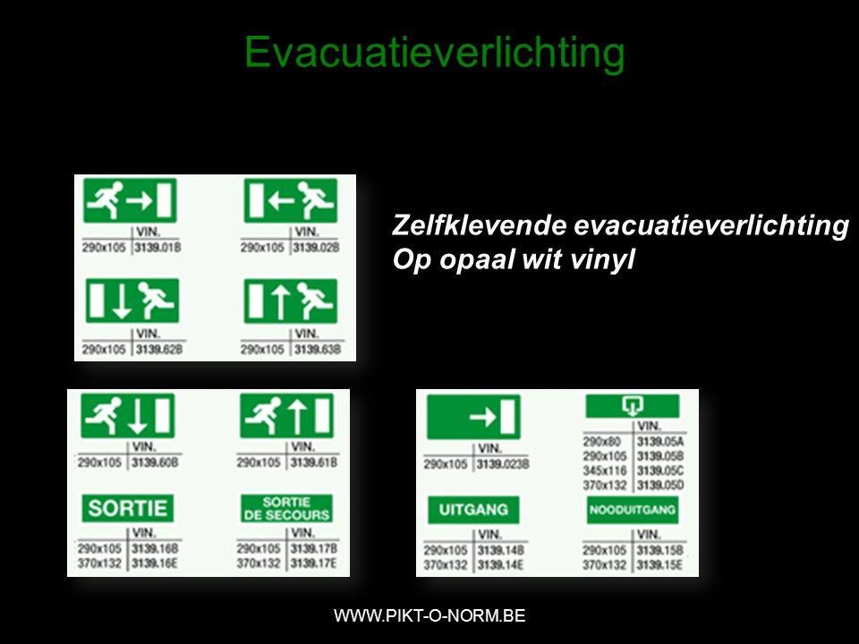 Zelfklevende evacuatieverlichting Op opaal wit vinyl WWW.PIKT-O-NORM.BE Evacuatieverlichting