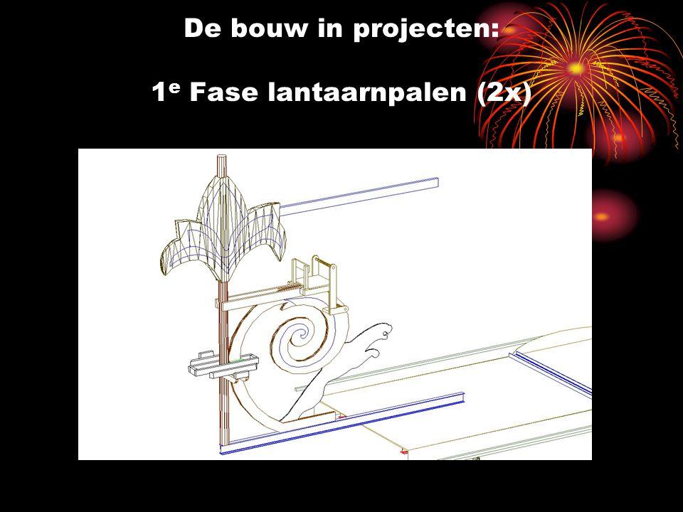 De bouw in projecten: 1 e Fase lantaarnpalen (2x)