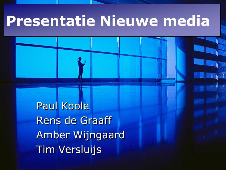 Presentatie nieuwe media Paul Koole Rens de Graaff Amber Wijngaard Tim Versluijs Paul Koole Rens de Graaff Amber Wijngaard Tim Versluijs Presentatie N