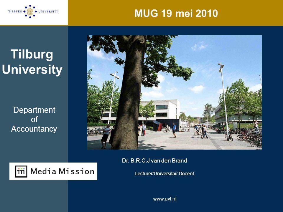 MUG 19 mei 2010 Tilburg University Dr.