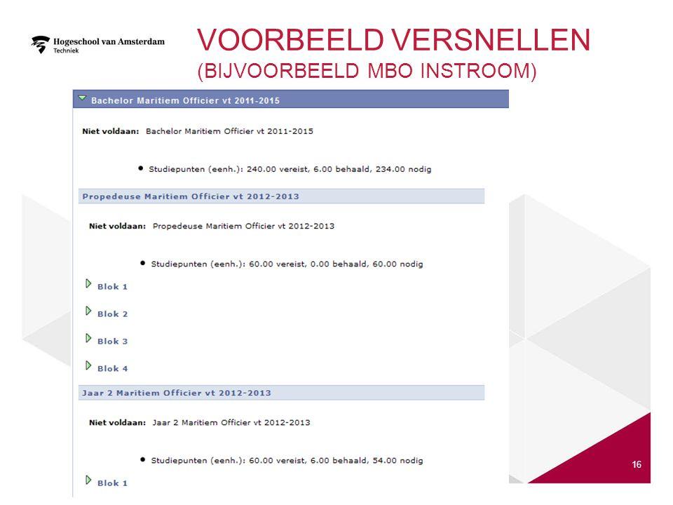 VOORBEELD VERSNELLEN (BIJVOORBEELD MBO INSTROOM) 16