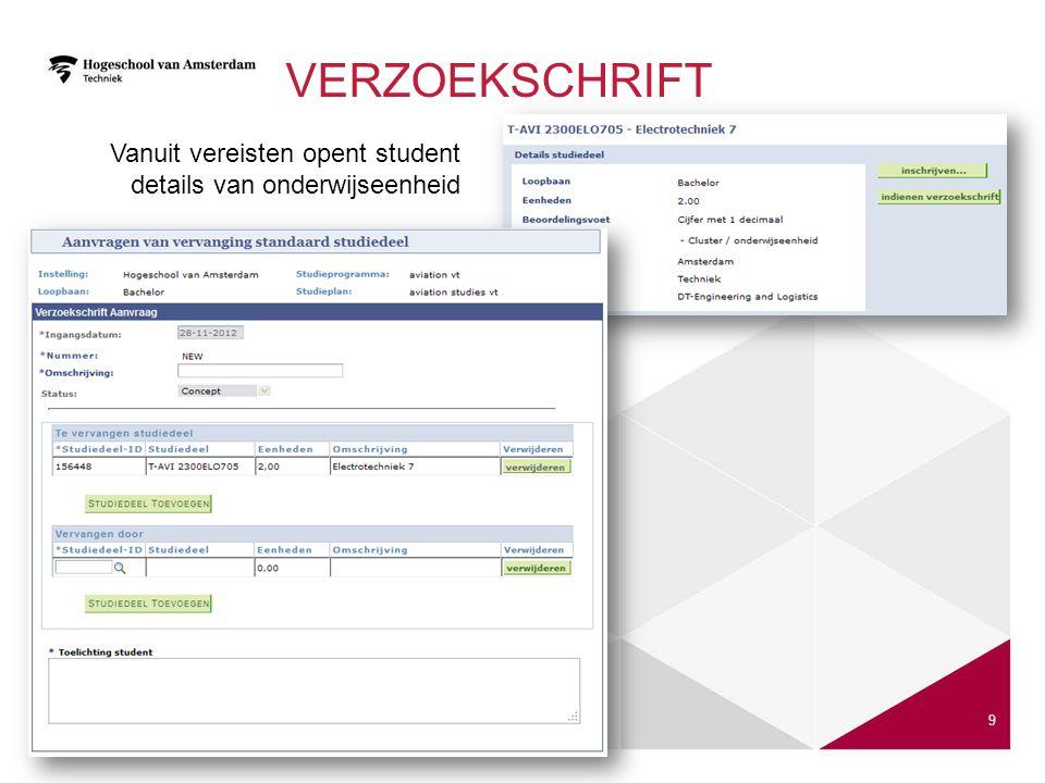 VERZOEKSCHRIFT 9 Vanuit vereisten opent student details van onderwijseenheid