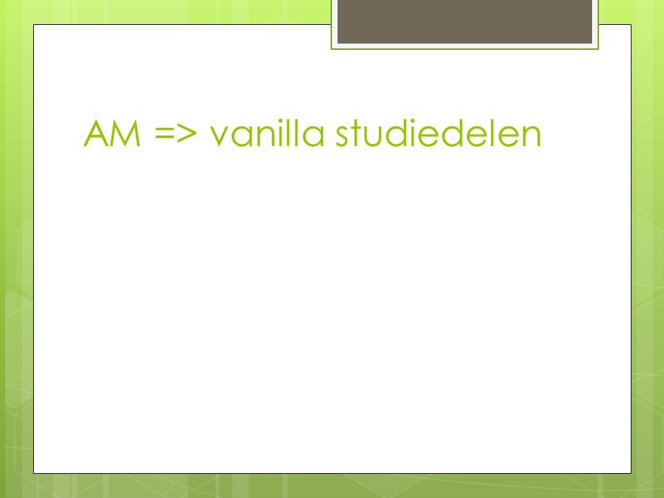 AM => vanilla studiedelen