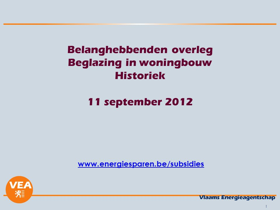 Vlaams woningpark 2012: 13% van de 2.8 miljoen woningen met uitsluitend of gedeeltelijk enkel glas (of 364.000 woningen).