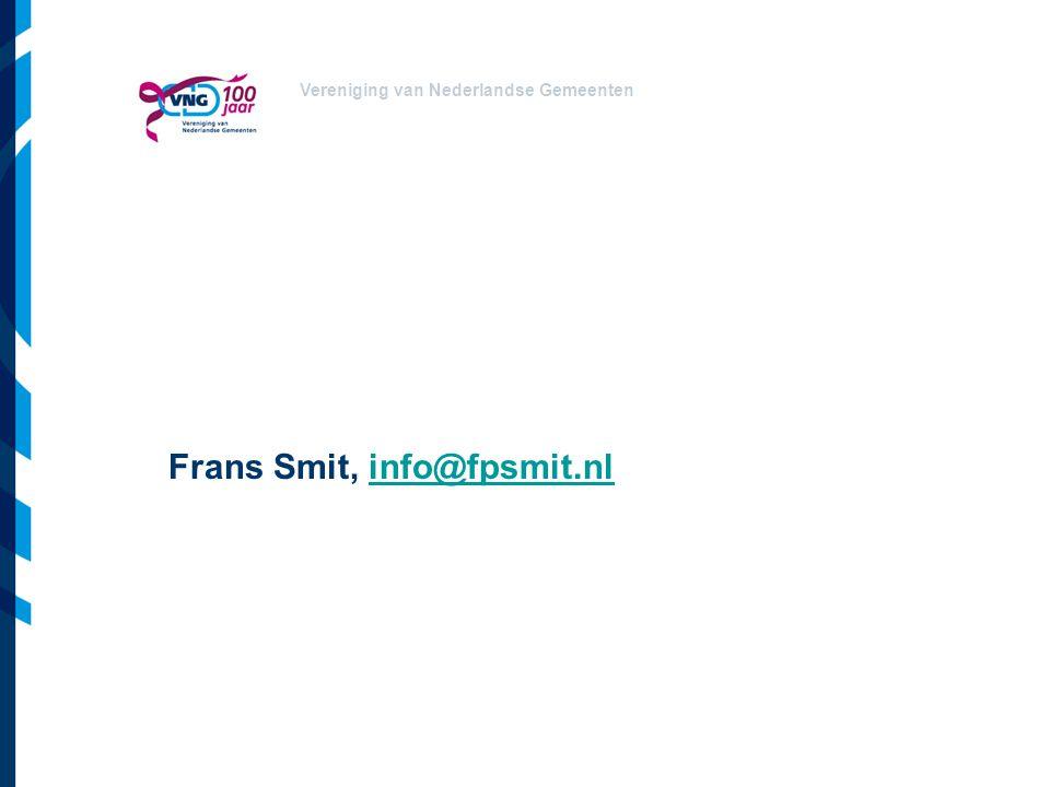 Vereniging van Nederlandse Gemeenten Frans Smit, info@fpsmit.nlinfo@fpsmit.nl