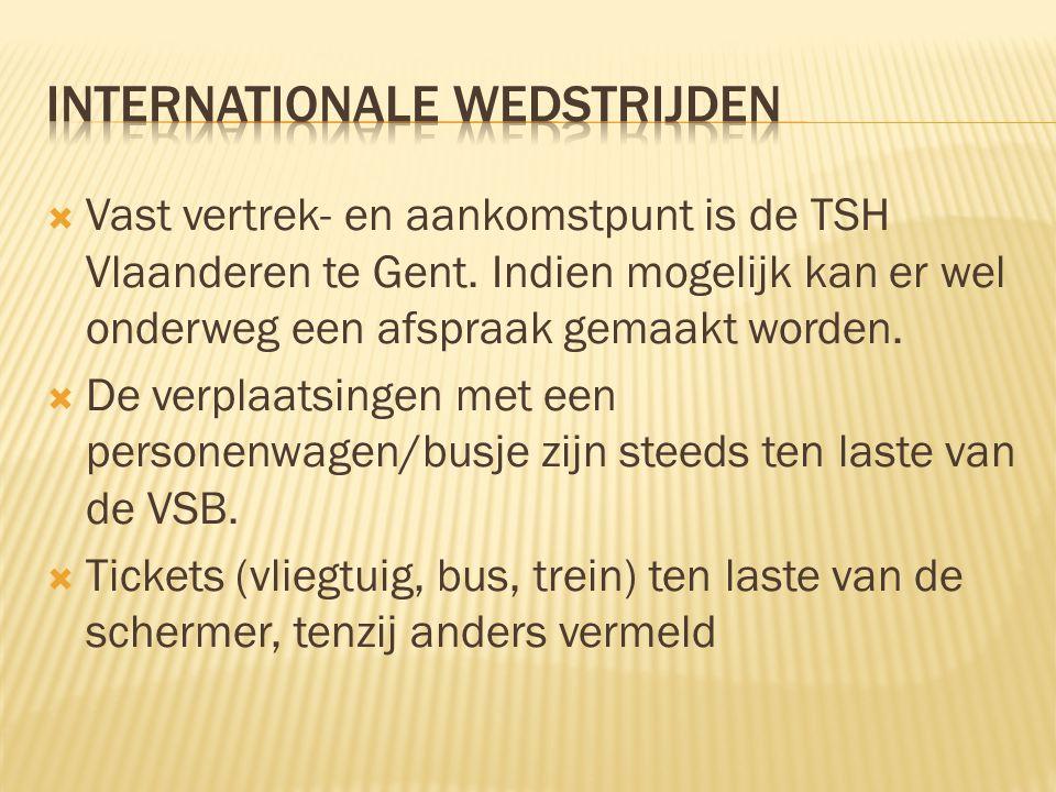  Vast vertrek- en aankomstpunt is de TSH Vlaanderen te Gent. Indien mogelijk kan er wel onderweg een afspraak gemaakt worden.  De verplaatsingen met