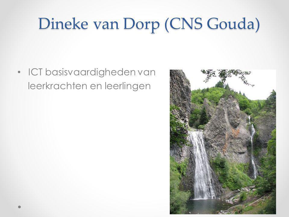 Dineke van Dorp (CNS Gouda) ICT basisvaardigheden van leerkrachten en leerlingen