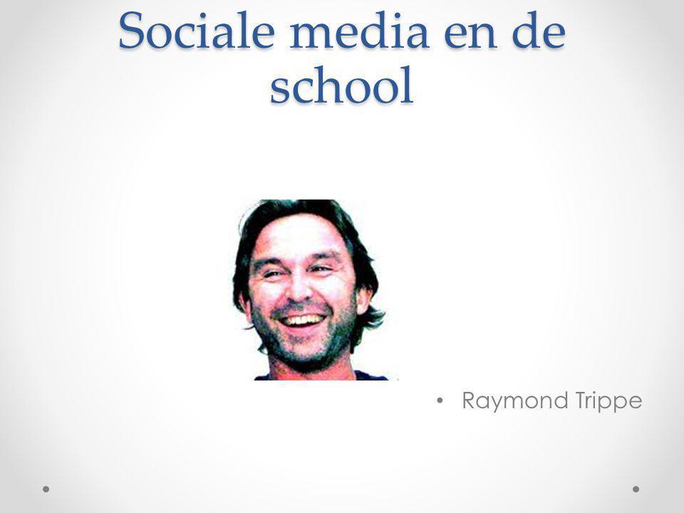 Sociale media en de school Raymond Trippe