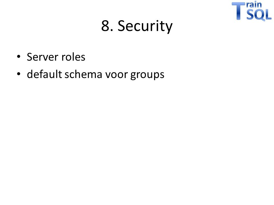 8. Security Server roles default schema voor groups