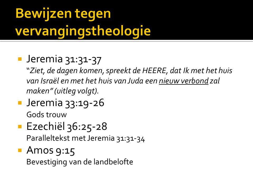  Jeremia 31:31-37 Ziet, de dagen komen, spreekt de HEERE, dat Ik met het huis van Israël en met het huis van Juda een nieuw verbond zal maken (uitleg volgt).