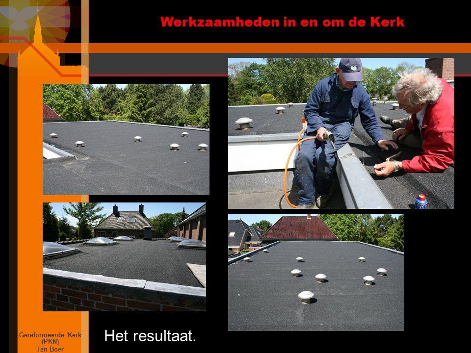 Werkzaamheden in en om de Kerk Gereformeerde Kerk (PKN) Ten Boer Het resultaat.