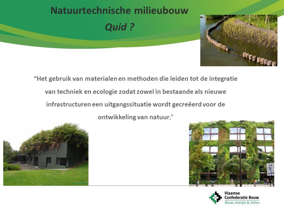 3 De technische toepassing van ecologische producten in de bouwsector is tweeledig.